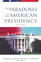 The Paradoxes of the American Presidency by…