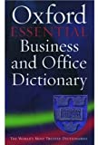 [???]: The Oxford Essential Business and Office Dictionary