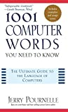 Pournelle, Jerry: 1001 Computer Words: You Need to Know