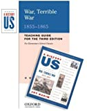 Hakim, Joy: War, Terrible War: Elementary Grades Teaching Guide A History of US Book 6