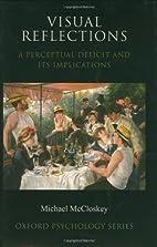 Visual Reflections: A Perceptual Deficit and…