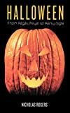 Rogers, Nicholas: Halloween: From Pagan Ritual to Party Night