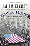 Kennedy, David M.: Over Here: The First World War And American Society