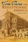 Foner, Eric: Tom Paine and Revolutionary America