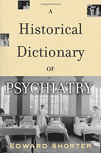 a-historical-dictionary-of-psychiatry