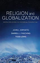 Religion and Globalization: World Religions…