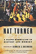 Nat Turner: A Slave Rebellion in History and…