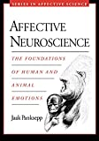 Panksepp, Jaak: Affective Neuroscience: The Foundations Of Human And Animal Emotions