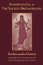 Anandamath, or The Sacred Brotherhood by…