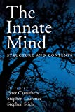 Carruthers, Peter: The Innate Mind: Structure And Contents