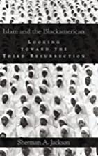 Islam and the Blackamerican: Looking toward…