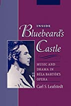 Inside Bluebeard's Castle: Music and Drama…