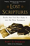 Ehrman, Bart D.: Lost Scriptures: Books That Did Not Make It Into The New Testament