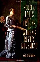 Seneca Falls and the Origins of the Women's…