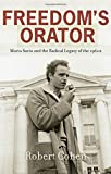 Cohen, Robert: Freedom's Orator: Mario Savio and the Radical Legacy of the 1960s