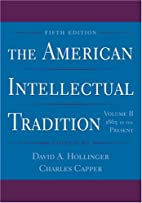 The American Intellectual Tradition: A…