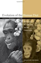 Evolution of the Human Diet: The Known, the…