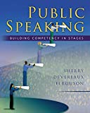 Ferguson, Sherry Devereaux: Public Speaking: Building Competency in Stages