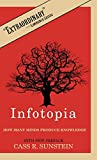 Sunstein, Cass R.: Infotopia: How Many Minds Produce Knowledge