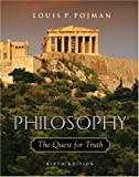 Pojman, Louis P.: Philosophy: The Quest For Truth