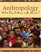 Anthropology: What Does It Mean to Be Human?…