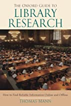 The Oxford Guide to Library Research by…
