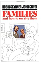 Families and How to Survive Them by Robin…