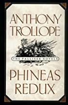 Phineas Redux (The Palliser Novels) by…