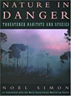 Nature in Danger: Threatened Habitats and…
