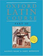 Oxford Latin Course: Part III (2nd Edition)…