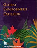 United Nation Environment Programme: Global Environment Outlook