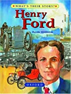 Henry Ford: the people's car-maker (What's…