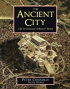 The Ancient City: Life in Classical Athens&hellip;