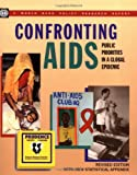 World Bank: Confronting AIDS: Public Priorities in a Global Epidemic (Policy Research Reports)