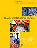 World Bank Staff: Building Institutions for Markets: World Development Report 2002