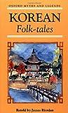 Riordan, James: Korean Folk-tales (Oxford Myths & Legends)