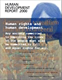 United Nations Development Programme Staff: Human Development Report 2000 : Human Development and Human Rights