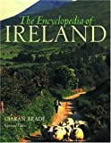 Brady, Ciaran: The Encyclopedia of Ireland: An A-Z Guide to Its People, Places, History, and Culture