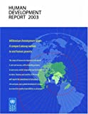 United Nations Development Programme: Human Development Report 2003: Millennium Development Goals  A Compact Among Nations to End Human Poverty