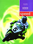 Speed (Science Museum) by Philip Wilkinson