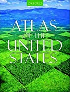 Atlas of the United States by Harm J. De…