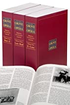 The New Grove Dictionary of Opera by Stanley…
