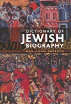 The Dictionary of Jewish Biography by Dan…