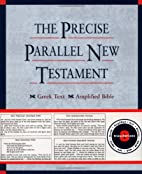 The Precise Parallel New Testament: Greek…