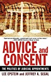 Epstein, Lee: Advice And Consent: The Politics of Appointing Federal Judges