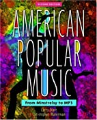 American Popular Music: From Minstrelsy to…