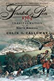 Colin G. Calloway: The Scratch of a Pen: 1763 and the Transformation of North America (Pivotal Moments in American History)