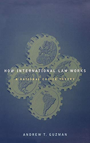 how-international-law-works-a-rational-choice-theory