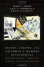 Stress, Trauma, and Children's Memory…
