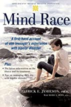 Mind Race: A Firsthand Account of One…